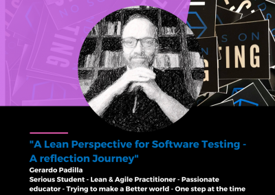 """Charla """"A Lean Perspective for Software Testing - A reflection Journey"""" en Hands on Testing 2021"""